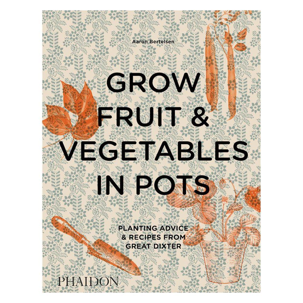 Buch - Grow Fruit & Vegetables in Pots