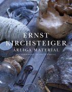 Ärliga material - Ernst Kirchsteiger